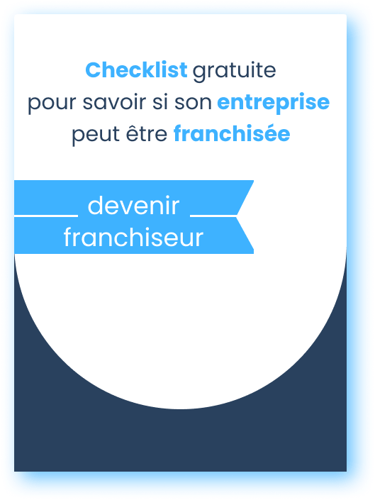 Devenir Franchiseur